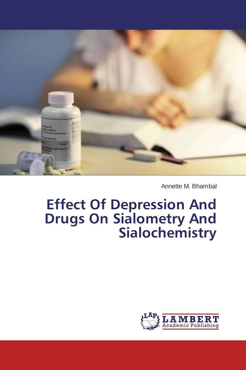Effect Of Depression And Drugs On Sialometry And Sialochemistry effect of depression and drugs on sialometry and sialochemistry