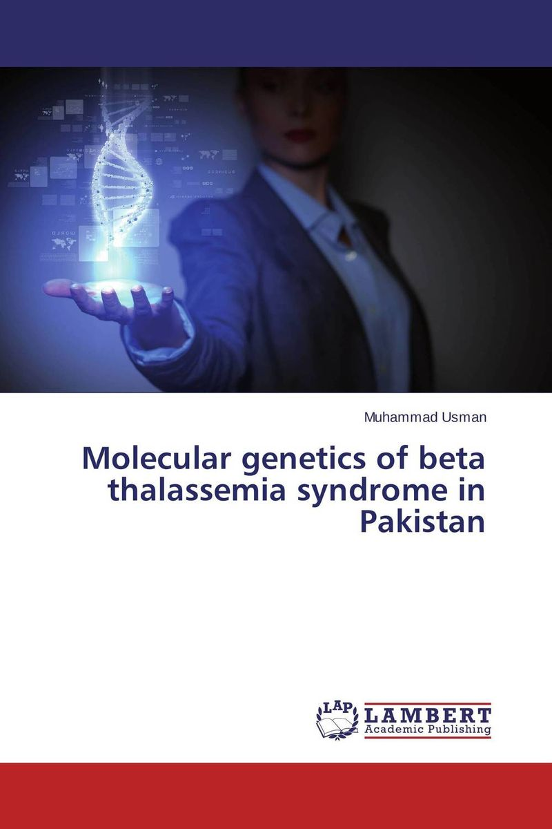 Molecular genetics of beta thalassemia syndrome in Pakistan laxmikant b dama thalassemia pedigree analysis