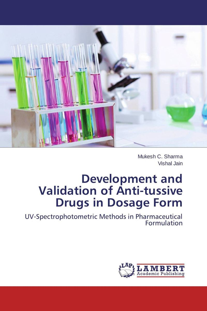 Development and Validation of Anti-tussive Drugs in Dosage Form  amit kumara a patel u sahoo and a k sen development and validation of anlytical methods