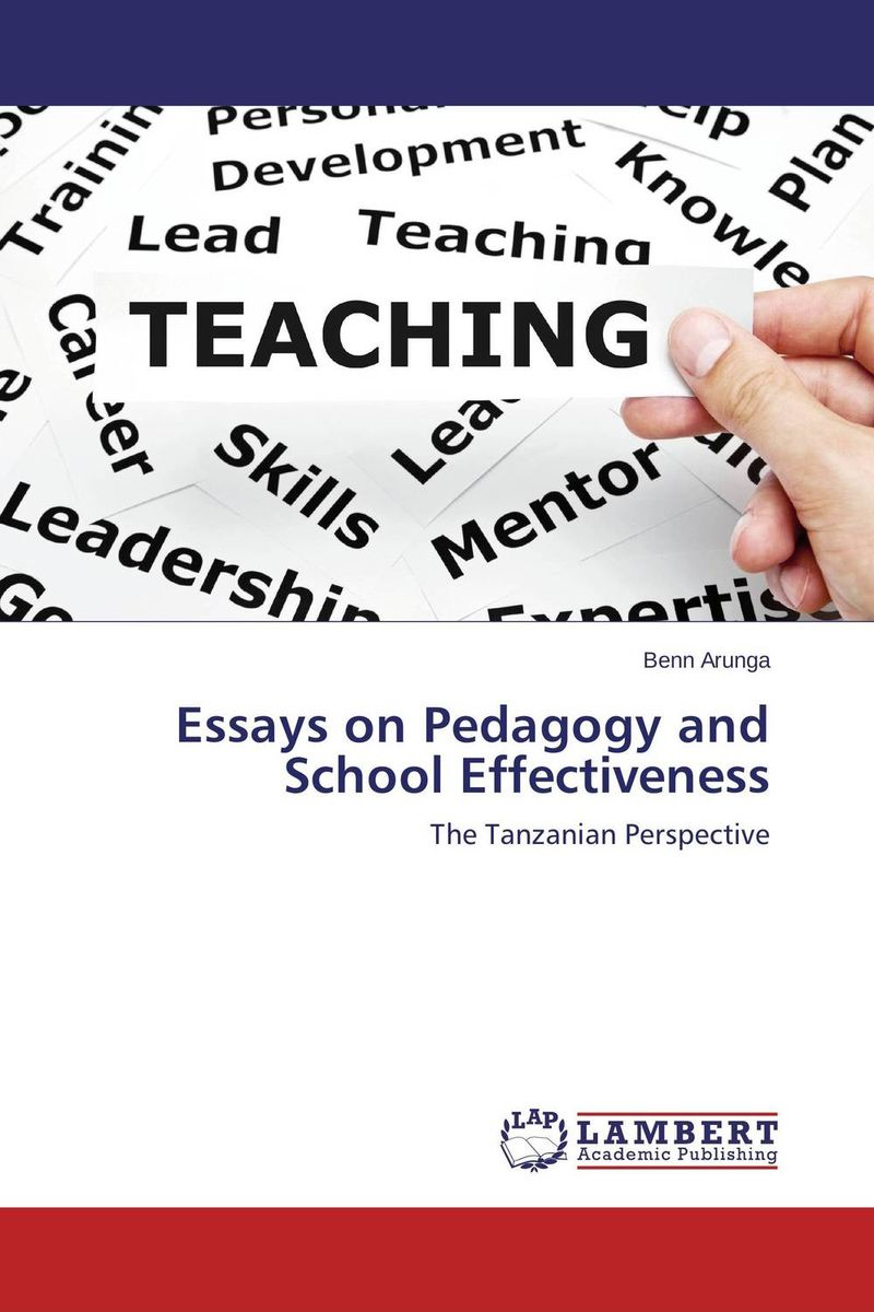 Essays on Pedagogy and School Effectiveness a collection of essays on complexity and management the summer school on managerial complexity granada spain july 11 25 1998 collection of essays