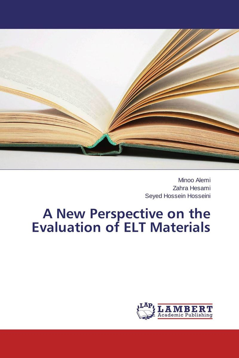 A New Perspective on the Evaluation of ELT Materials
