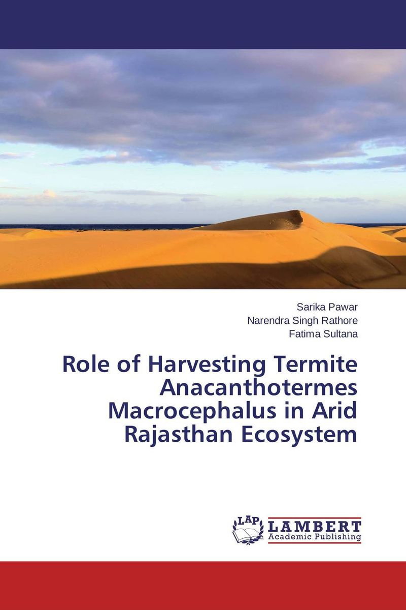 Role of Harvesting Termite Anacanthotermes Macrocephalus in Arid Rajasthan Ecosystem an unknown treasure in rajasthan the bundi wall paintings