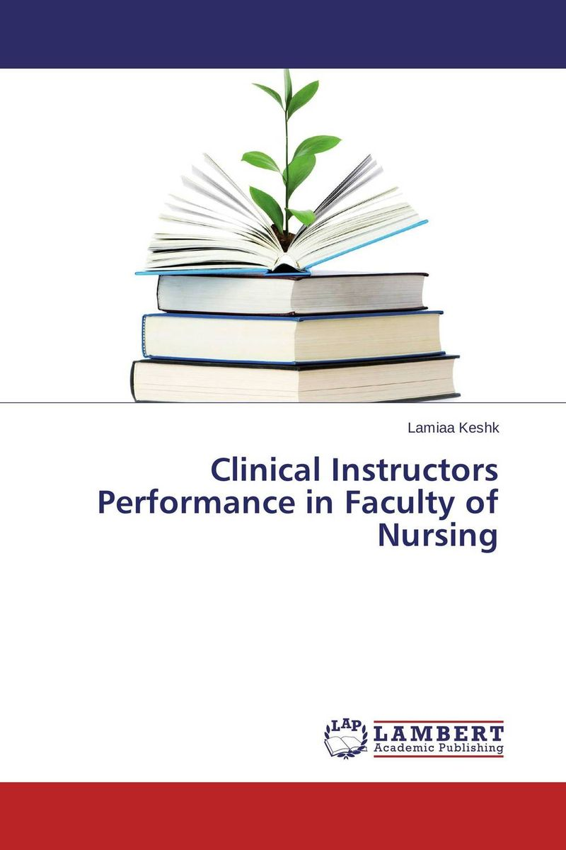Clinical Instructors Performance in Faculty of Nursing leslie neal boylan clinical case studies in home health care