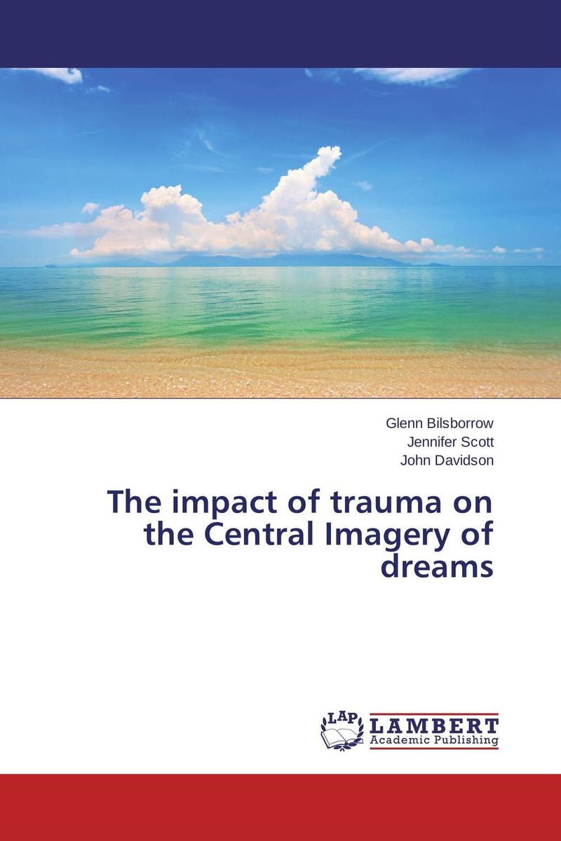 The impact of trauma on the Central Imagery of dreams the man of my dreams