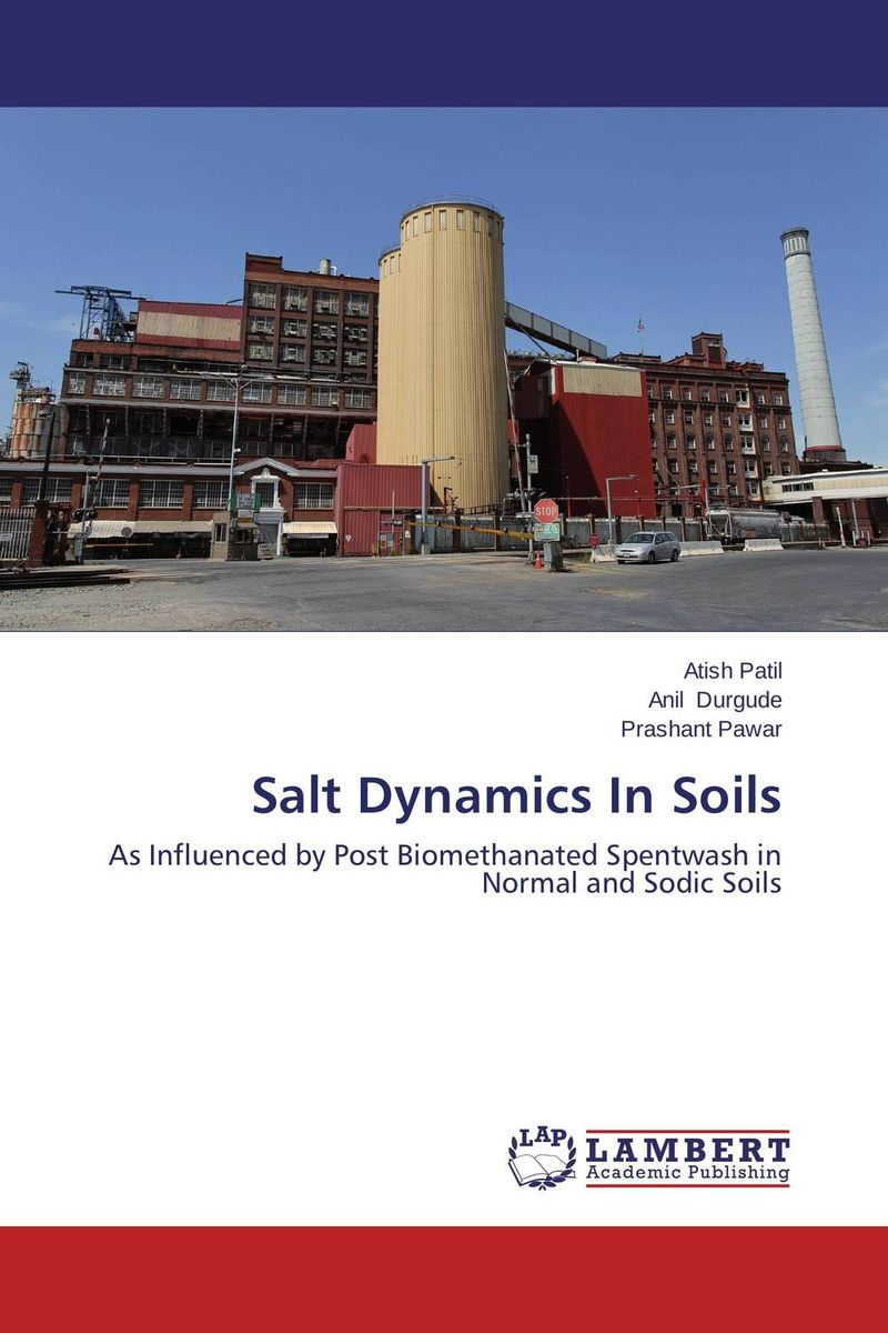 Salt Dynamics In Soils status of soils and water reservoirs near industrial areas of baroda