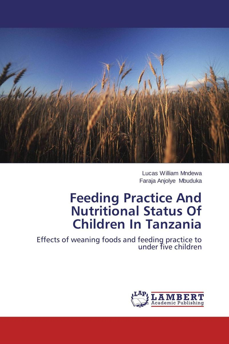 Feeding Practice And Nutritional Status Of Children In Tanzania nutritional status