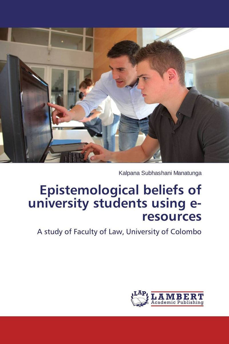 Epistemological beliefs of university students using e-resources understanding the role of educational resources in inclusive schools