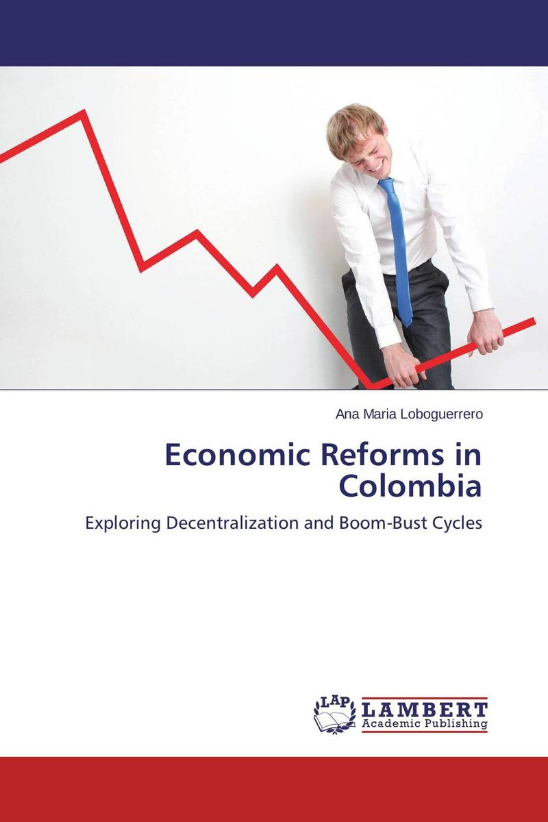Economic Reforms in Colombia kondratieff waves cycles crises and forecasts