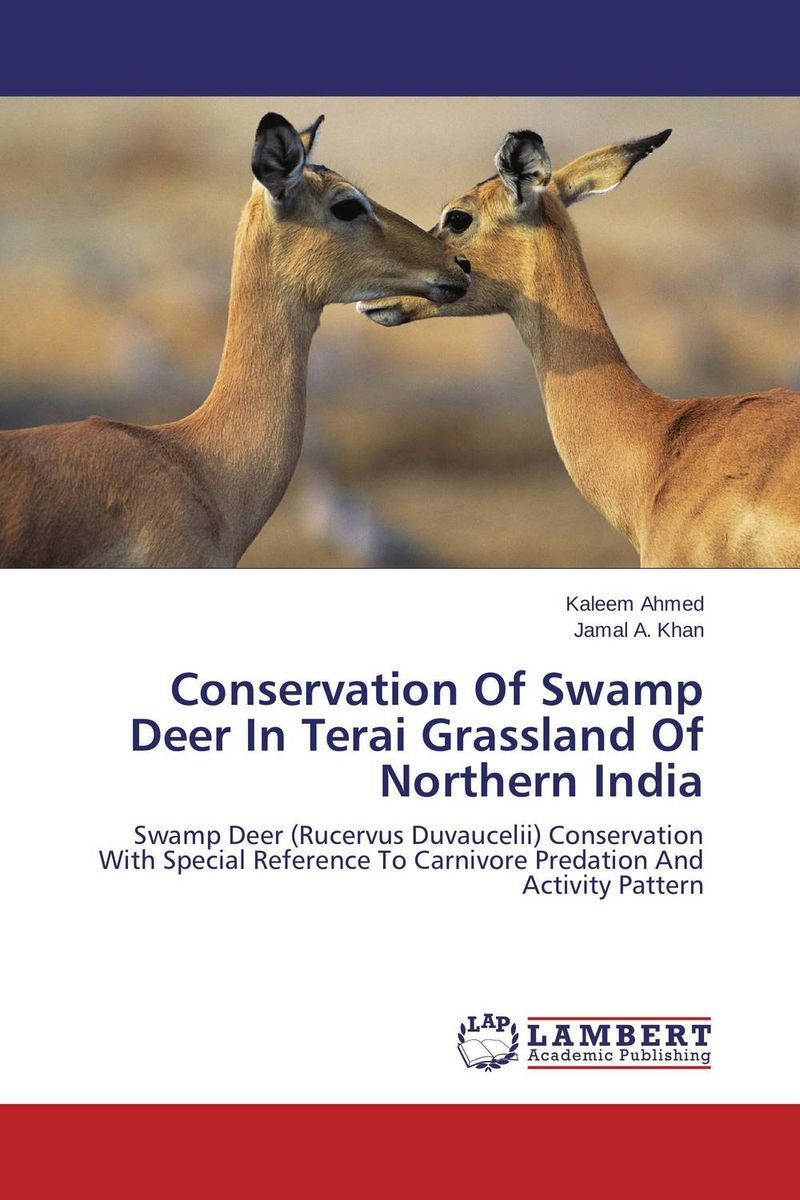 Conservation Of Swamp Deer In Terai Grassland Of Northern India love of the grassland 600g