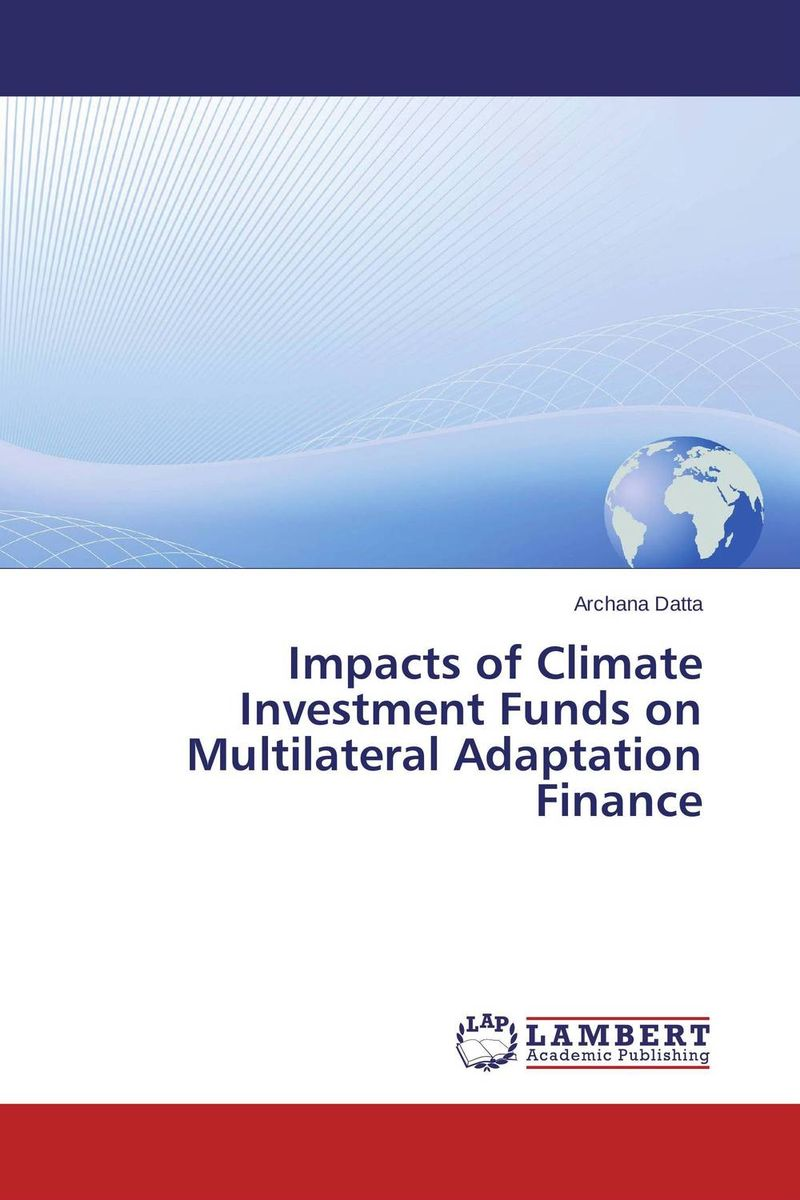 Impacts of Climate Investment Funds on Multilateral Adaptation Finance international finance for developing countries