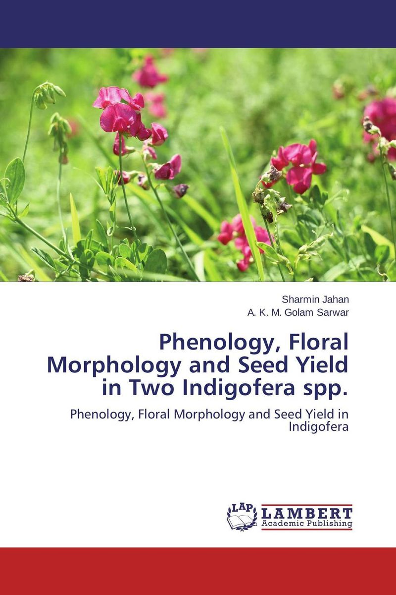 Phenology, Floral Morphology and Seed Yield in Two Indigofera spp. natural dyes for textiles