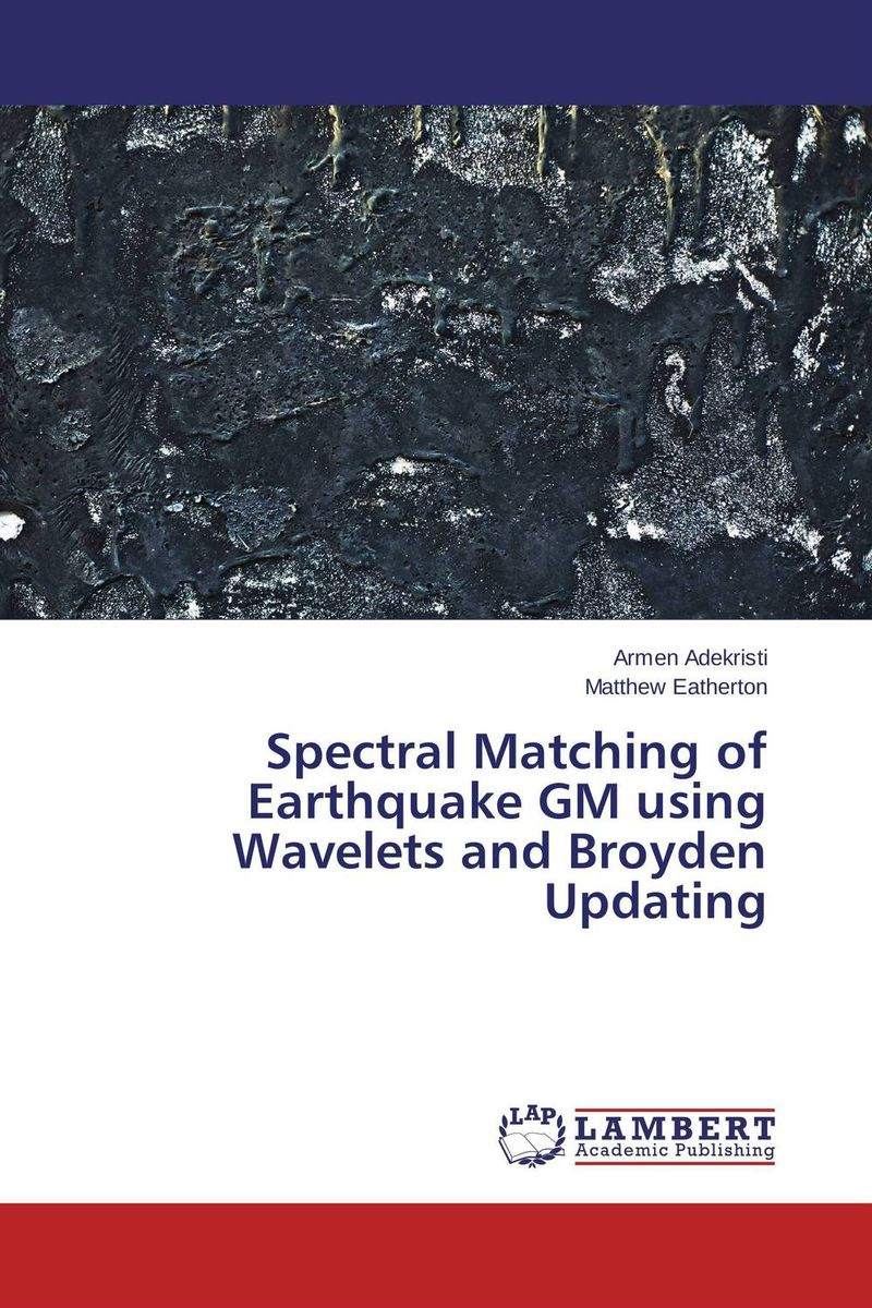 Spectral Matching of Earthquake GM using Wavelets and Broyden Updating the application of wavelets methods in stefan problem
