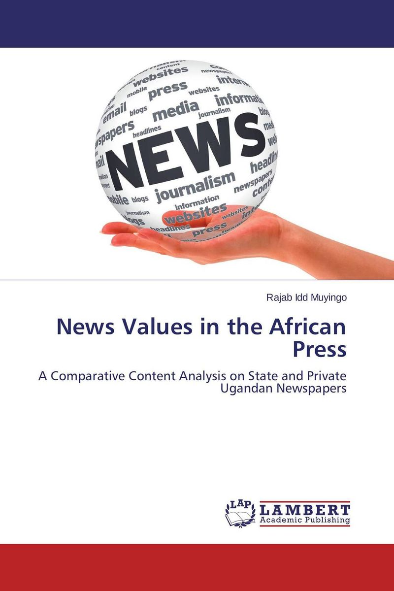 News Values in the African Press temporal processing of news