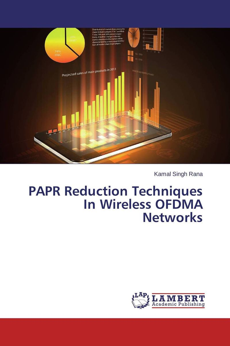 PAPR Reduction Techniques In Wireless OFDMA Networks papr reduction
