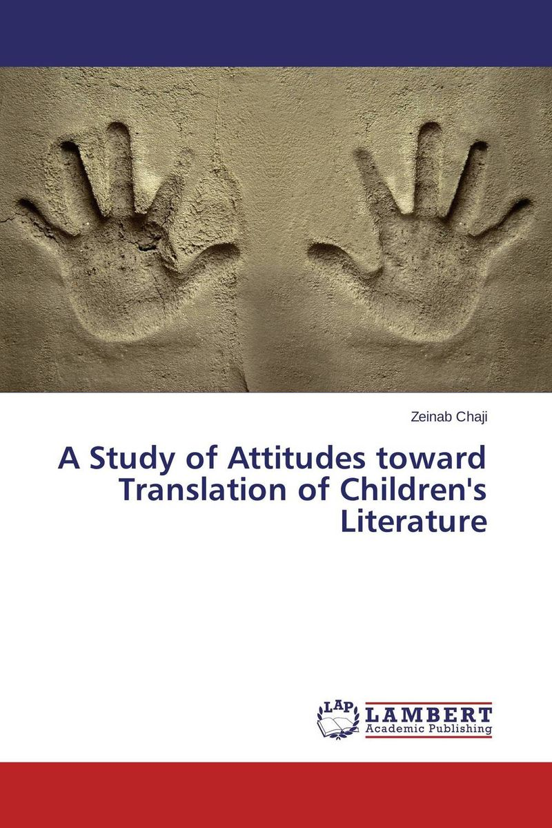 A Study of Attitudes toward Translation of Children's Literature new scientist the origin of almost everything