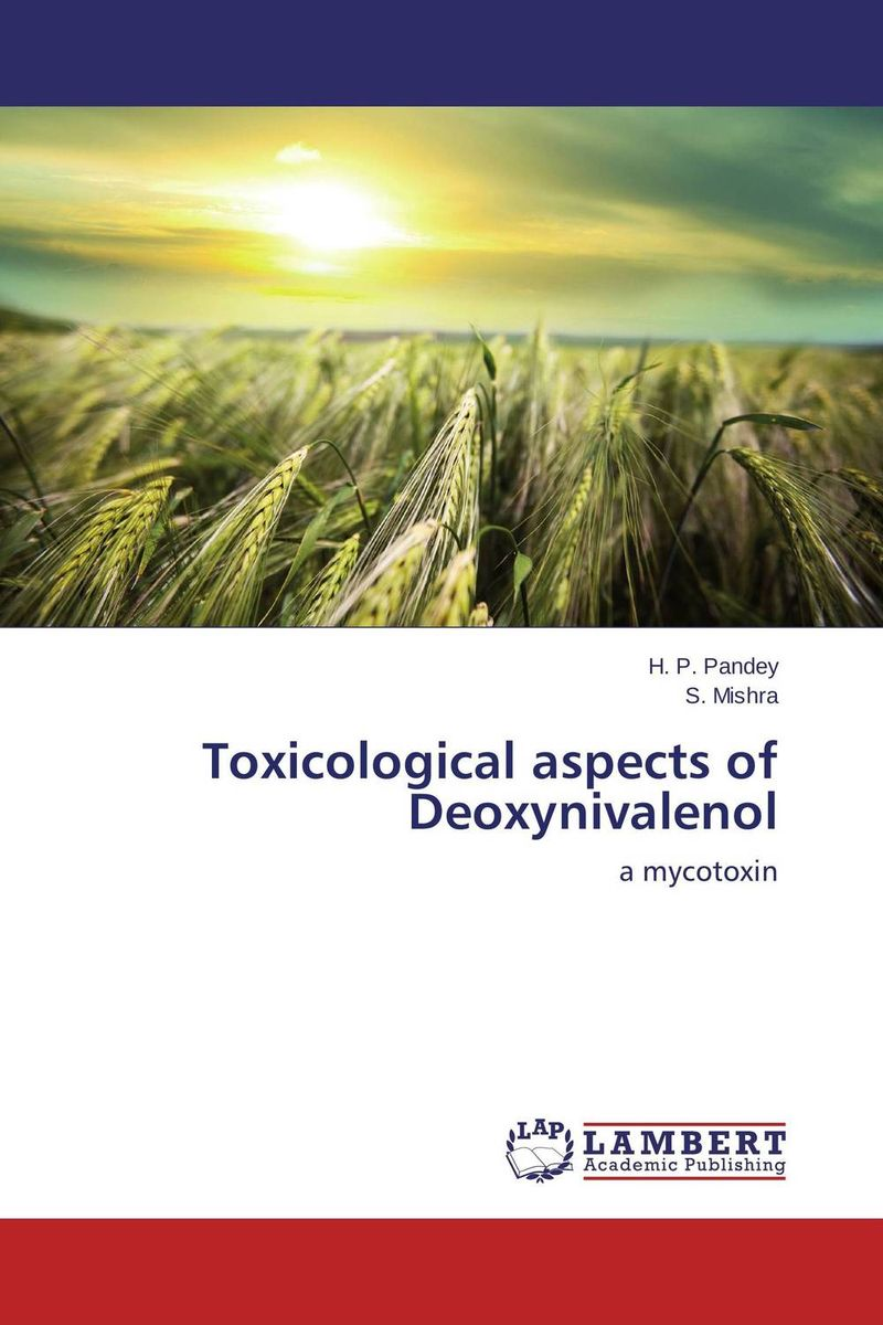 Toxicological aspects of Deoxynivalenol adsorbent of mycotoxins as feed additives in farm animals