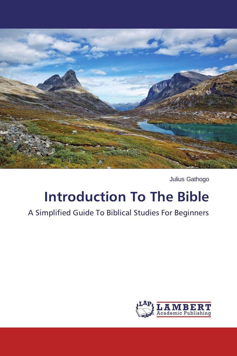 Introduction To The Bible introduction to the bible