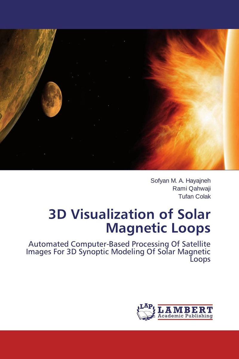loops пиджак 3D Visualization of Solar Magnetic Loops