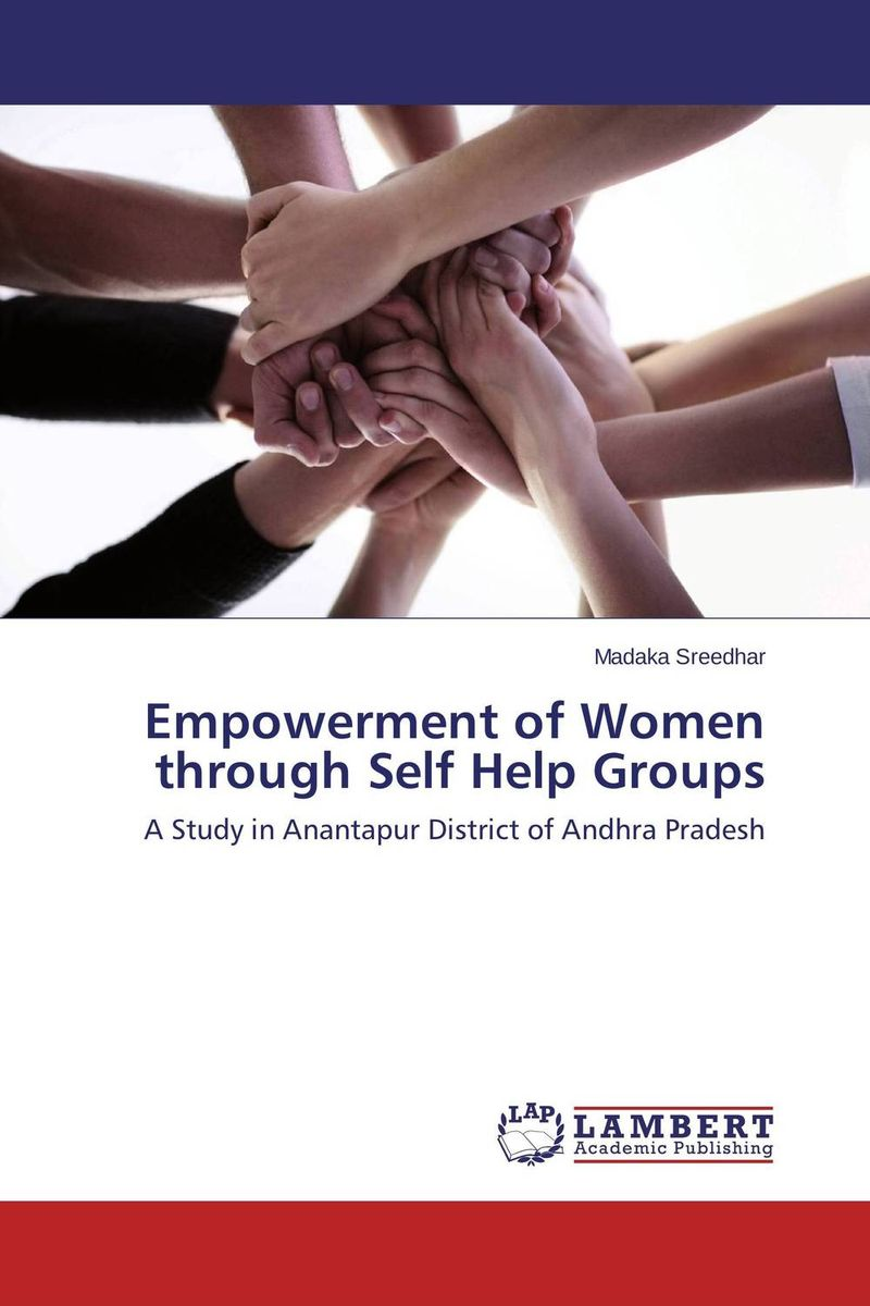 Empowerment of Women through Self Help Groups women empowerment through self help groups in rural areas