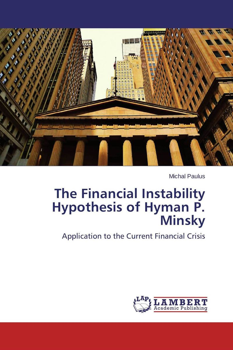 The Financial Instability Hypothesis of Hyman P. Minsky the 1994 mexican financial crisis