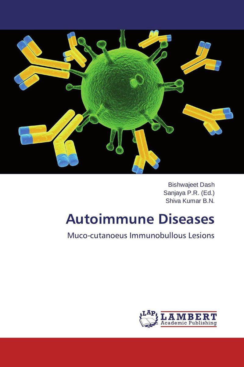Autoimmune Diseases the autoimmune diseases