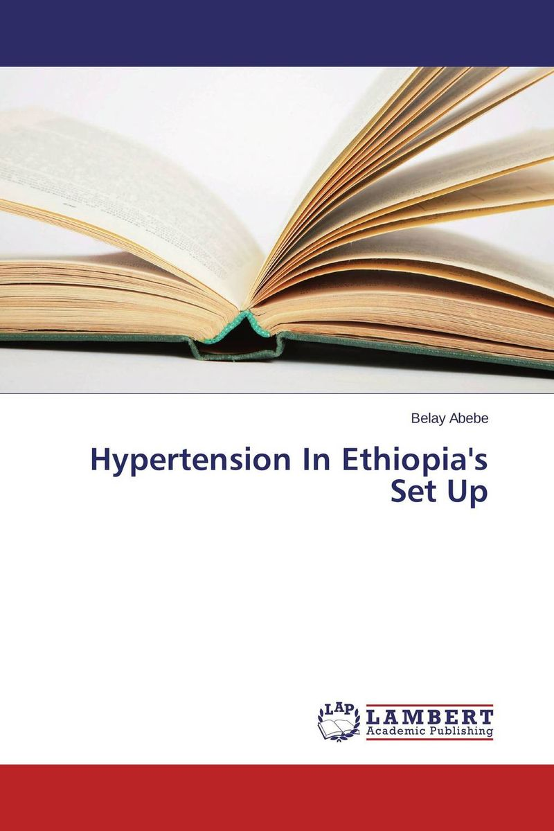 Hypertension In Ethiopia's Set Up public health and infectious diseases