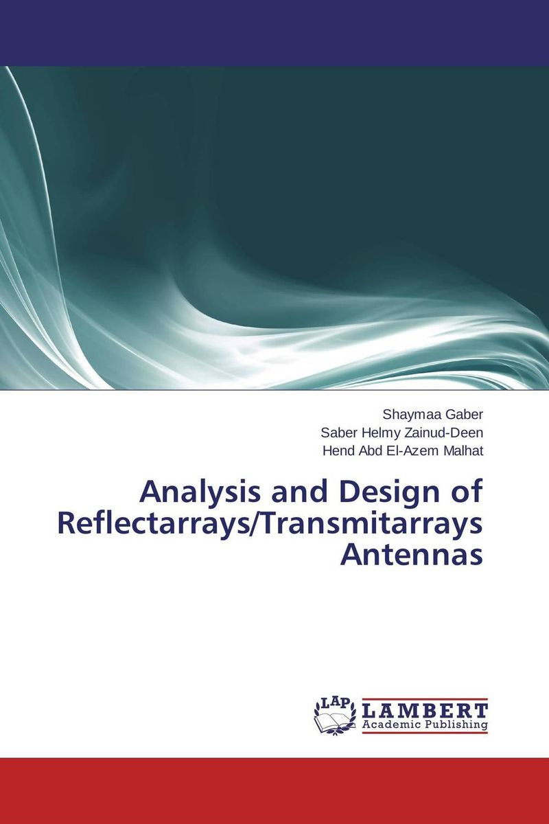 Analysis and Design of Reflectarrays/Transmitarrays Antennas boscam 5 8ghz cloud spirit antennas txa and rxa a pair in one set multicolored