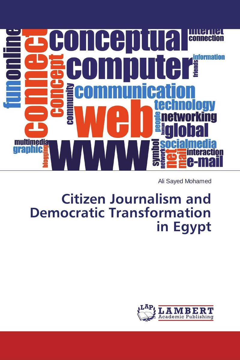 Citizen Journalism and Democratic Transformation in Egypt blogs