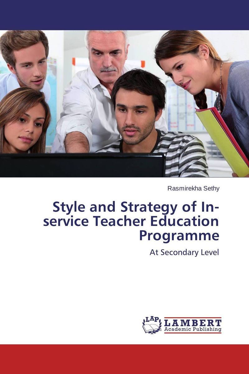 Style and Strategy of In-service Teacher Education Programme antonaros s the teacher s basic tools the teacher as manager