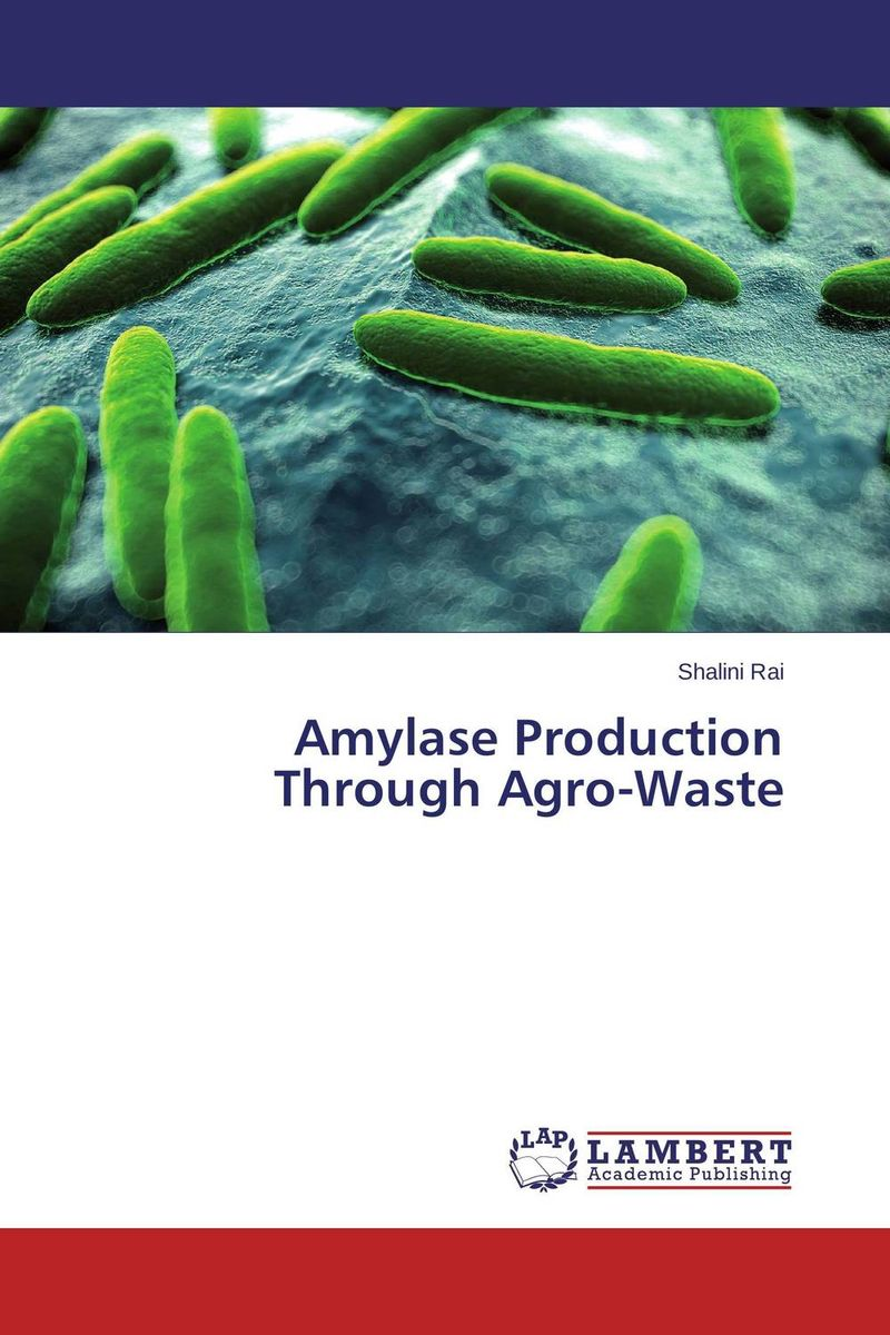Amylase Production Through Agro-Waste using enzyme from novozyme