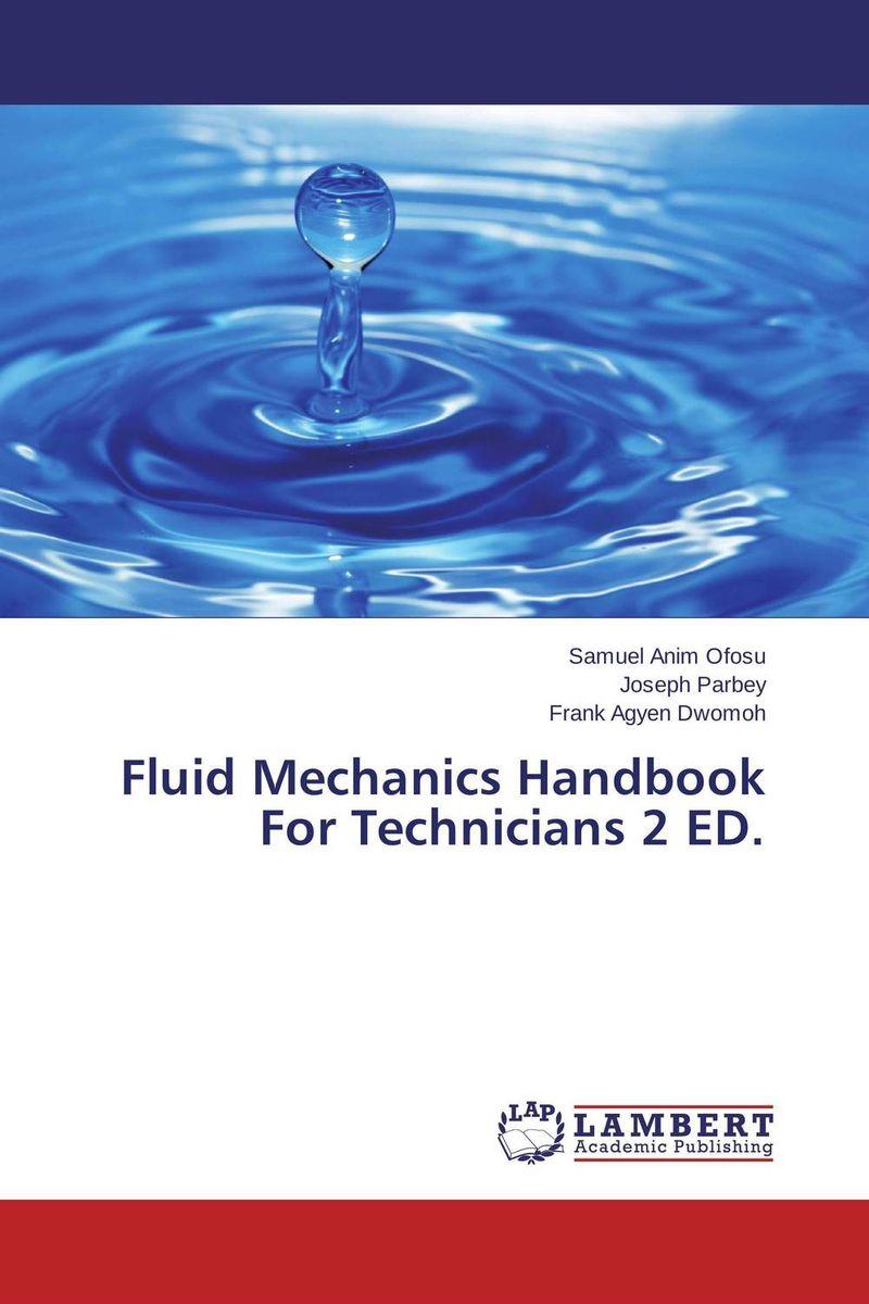 Fluid Mechanics Handbook For Technicians 2 ED. civil engineering materials handbook for technicians