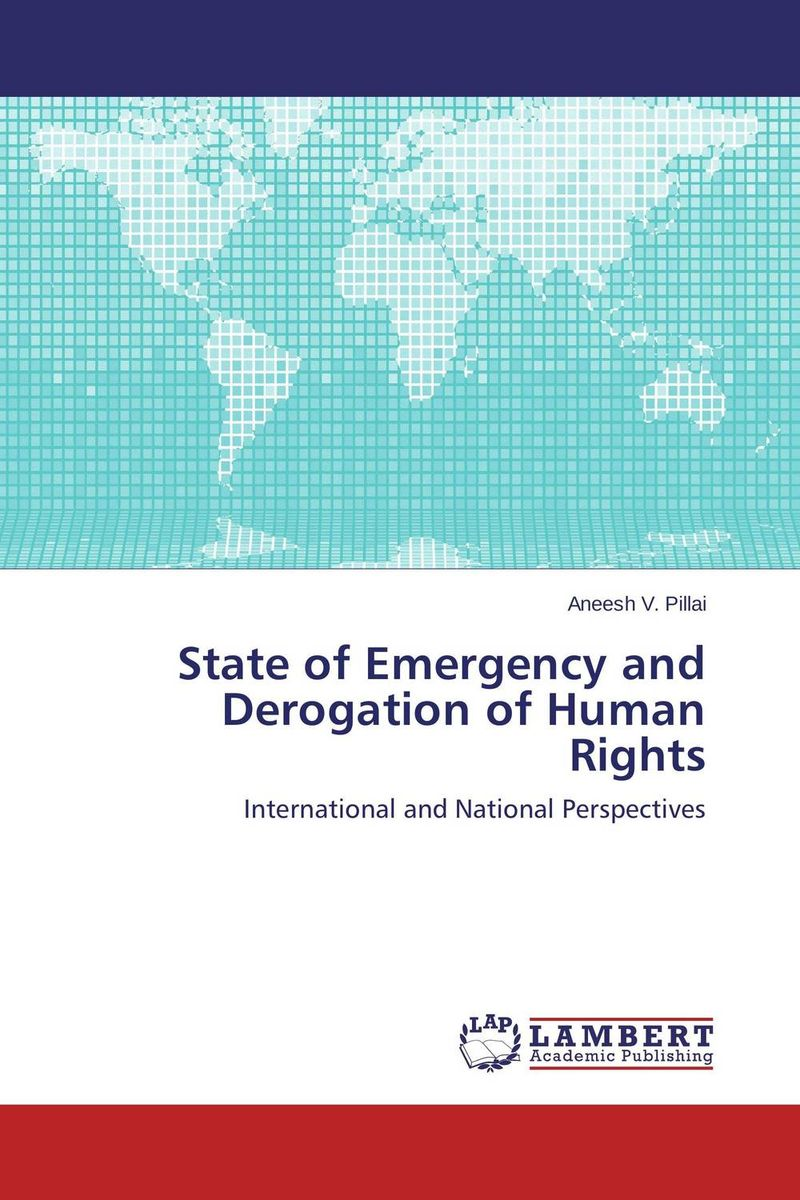 State of Emergency and Derogation of Human Rights victims stories and the advancement of human rights
