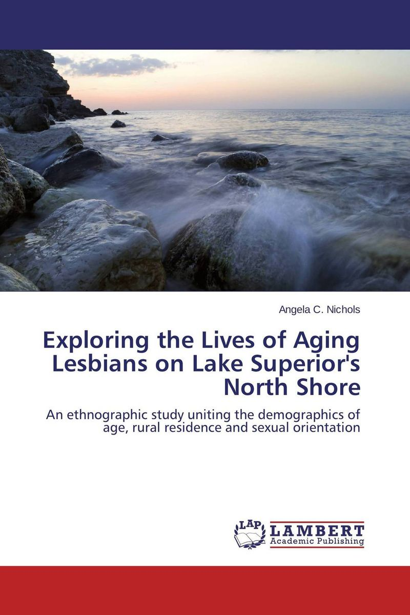 Exploring the Lives of Aging Lesbians on Lake Superior's North Shore