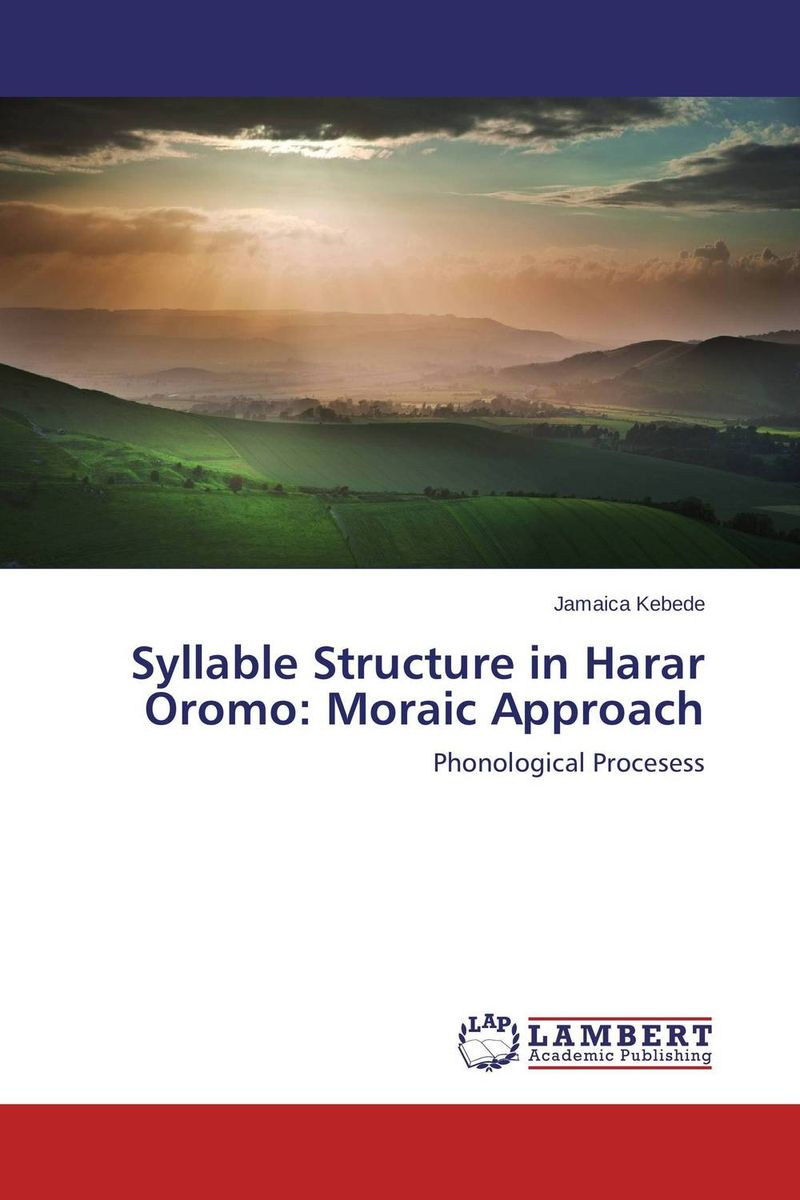 Фото Syllable Structure in Harar Oromo: Moraic Approach ethnic interaction the case of oromo and amhara in western ethiopia