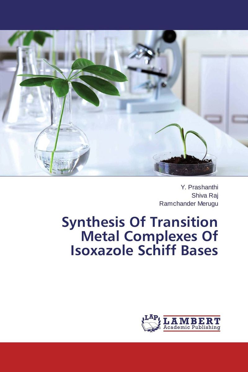 Synthesis Of Transition Metal Complexes Of Isoxazole Schiff Bases studies on schiff bases derived from acetophenones