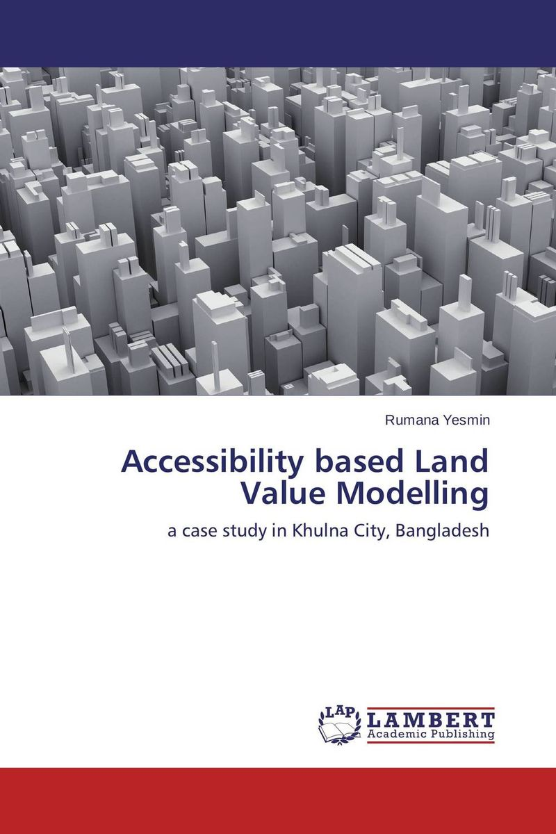 Accessibility based Land Value Modelling eric hehman success and succession unlocking value power and potential in the professional services and advisory space