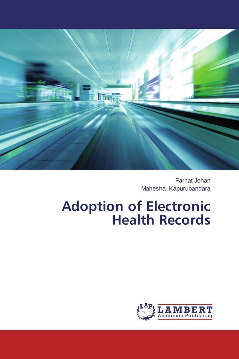 Adoption of Electronic Health Records factors affecting e commerce adoption