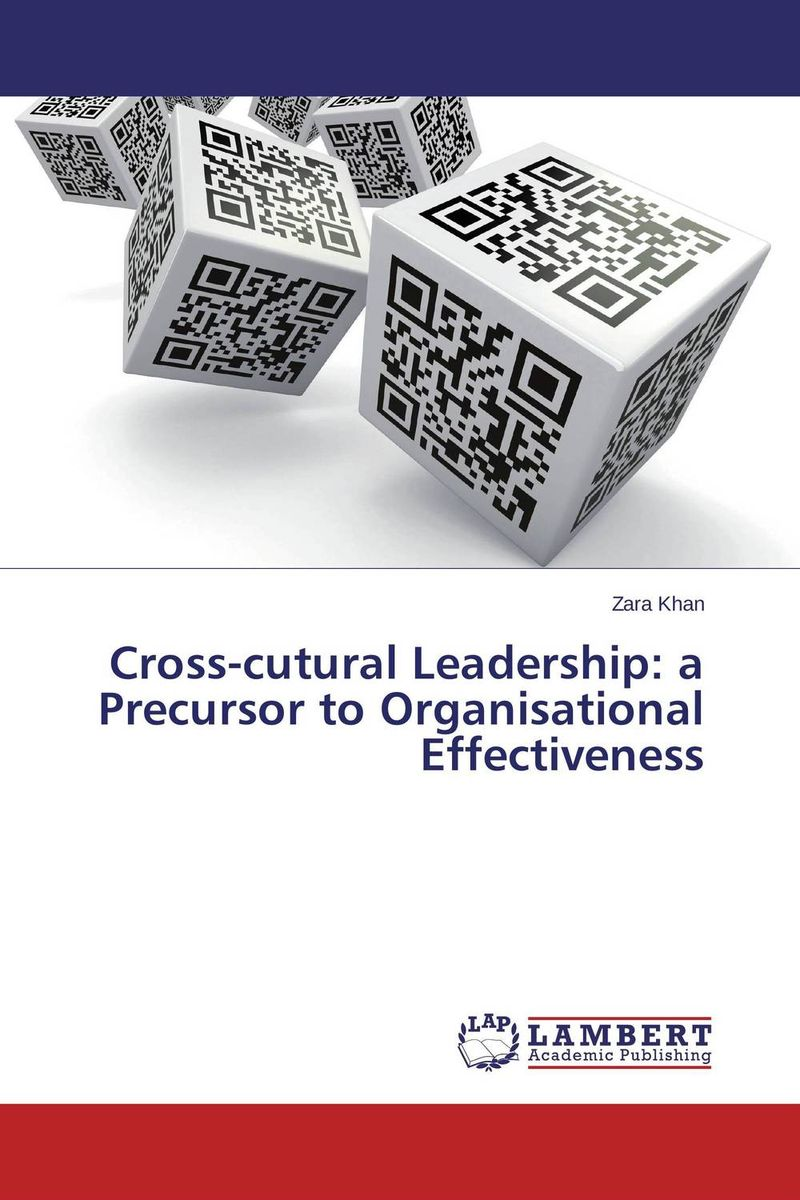 Cross-cutural Leadership: a Precursor to Organisational Effectiveness