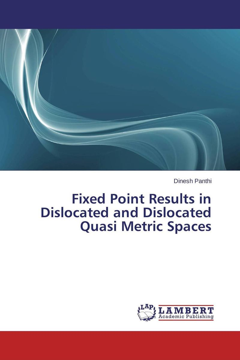 Fixed Point Results in Dislocated and Dislocated Quasi Metric Spaces great spaces home extensions лучшие пристройки к дому