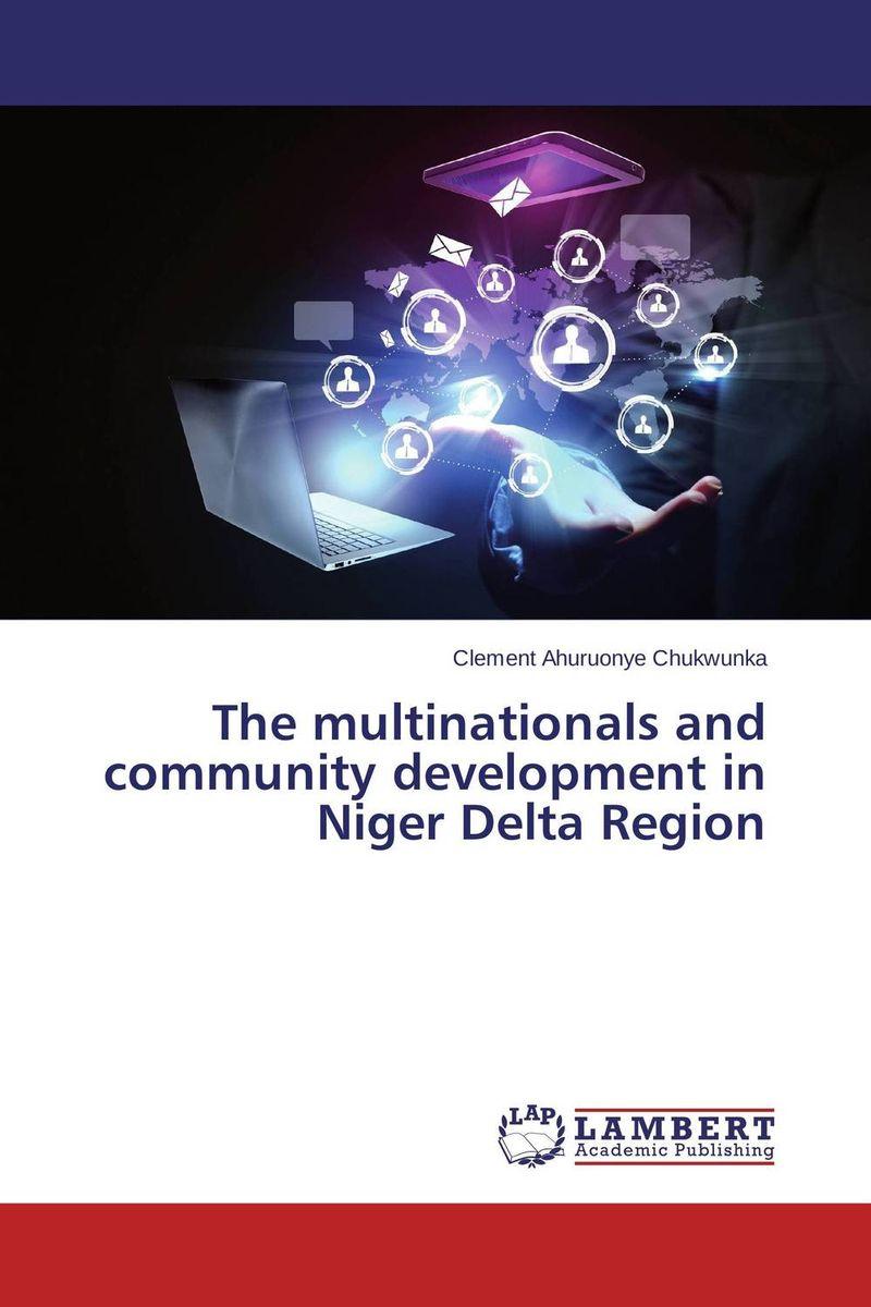 The multinationals and community development in Niger Delta Region