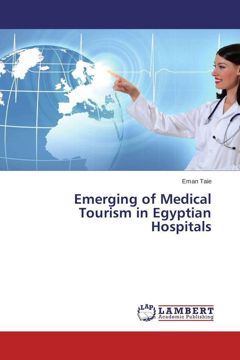 Emerging of Medical Tourism in Egyptian Hospitals the meaning of voice to experienced nurses in magnet hospitals
