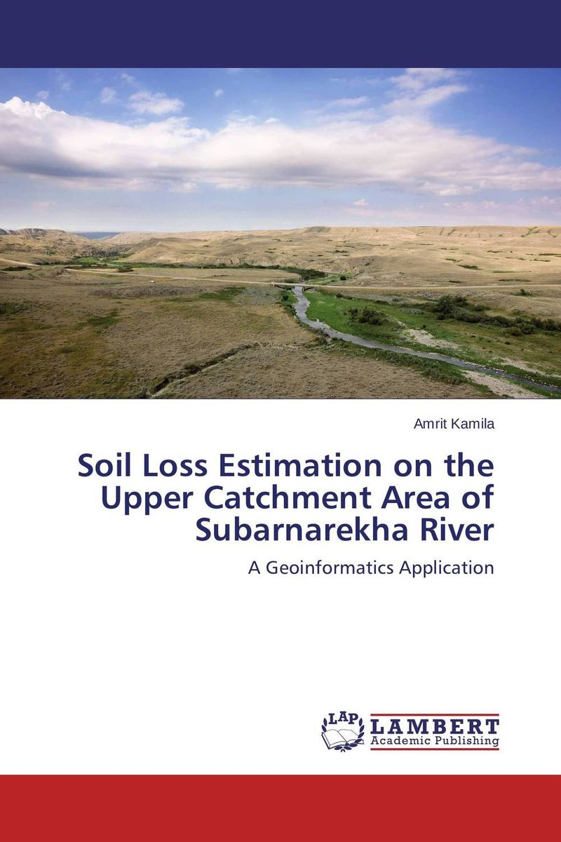 Soil Loss Estimation on the Upper Catchment Area of Subarnarekha River