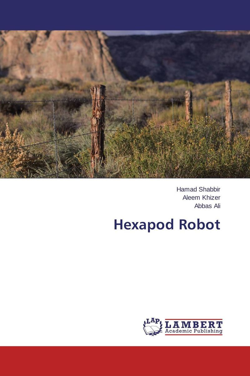 Hexapod Robot optimal and efficient motion planning of redundant robot manipulators