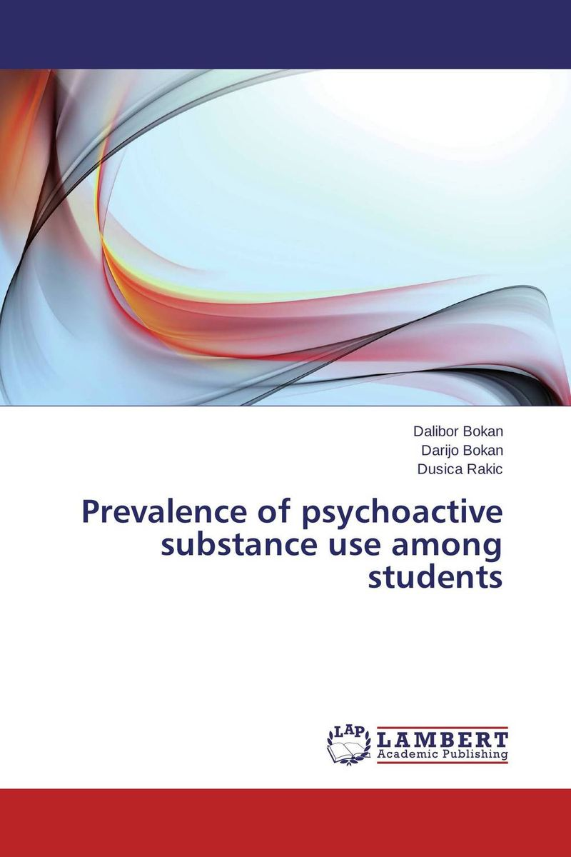 Prevalence of psychoactive substance use among students priyanka u patel study of related substances