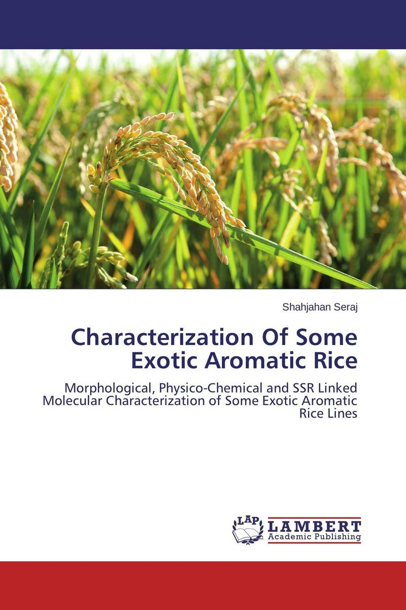 Characterization Of Some Exotic Aromatic Rice vikas kumar singh morphological and molecular characterization of tgms lines in rice