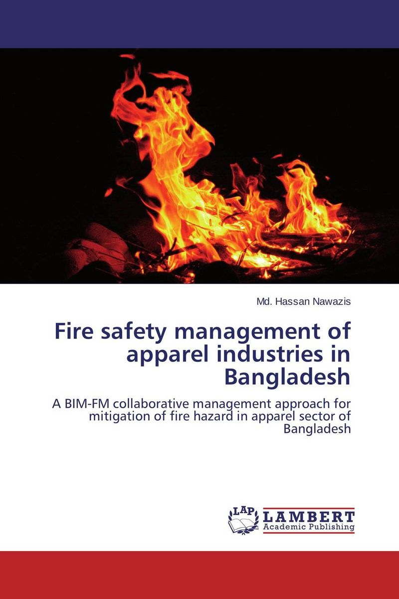Fire safety management of apparel industries in Bangladesh foreign aid and social sector of pakistan