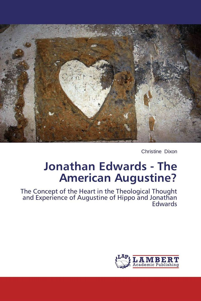 Jonathan Edwards - The American Augustine? edwards eve the rogues princess