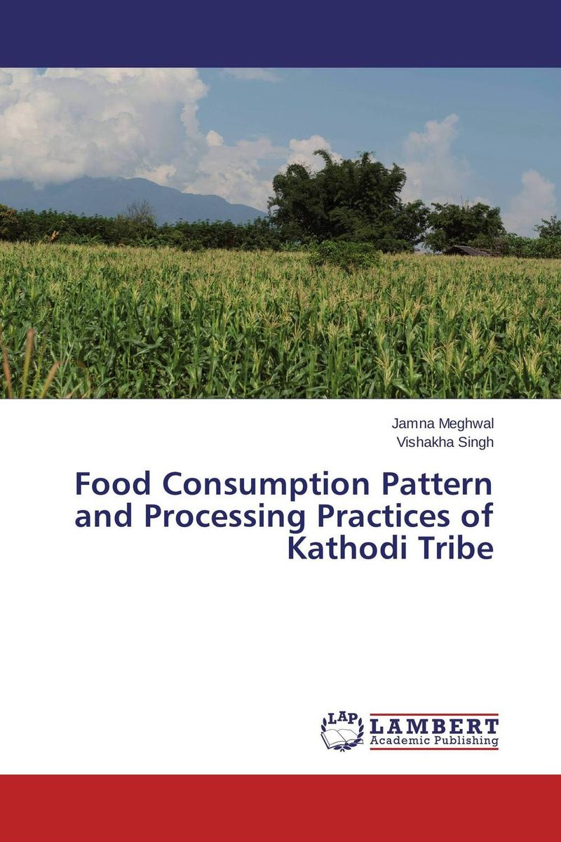 Food Consumption Pattern and Processing Practices of Kathodi Tribe reena garbyal alka goel and isha tyagi traditional costumes of rung tribe bhotiya in uttarakhand india