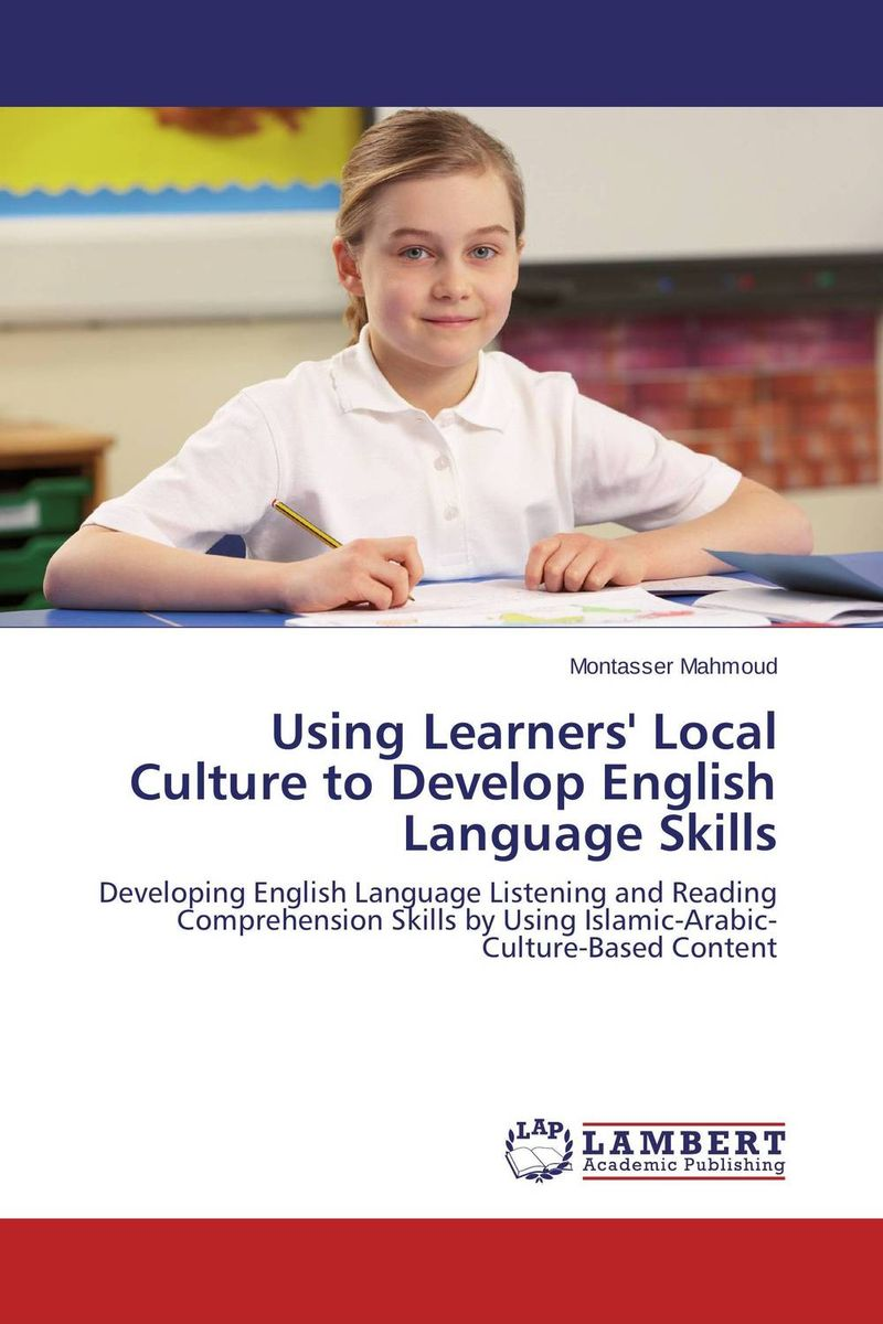 Using Learners' Local Culture to Develop English Language Skills english for students of arabic language and literature