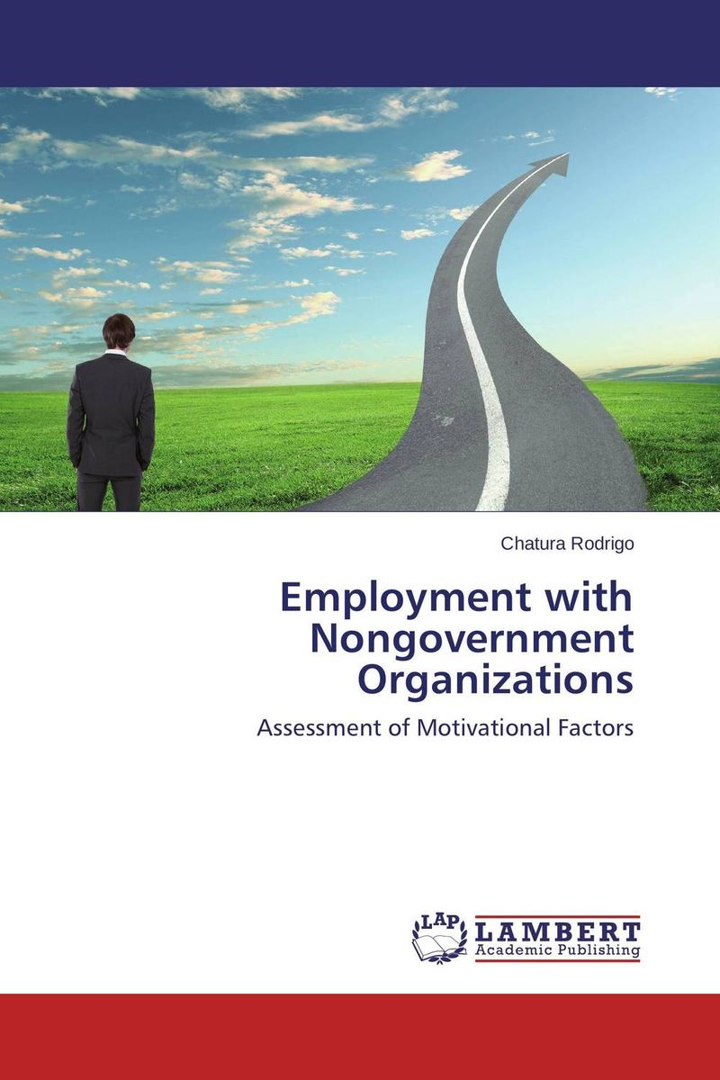 Employment with Nongovernment Organizations jamal abdullah non government organizations and volunteers – needs and expectations